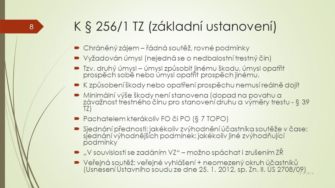 K § 256/1 TZ (základní ustanovení)