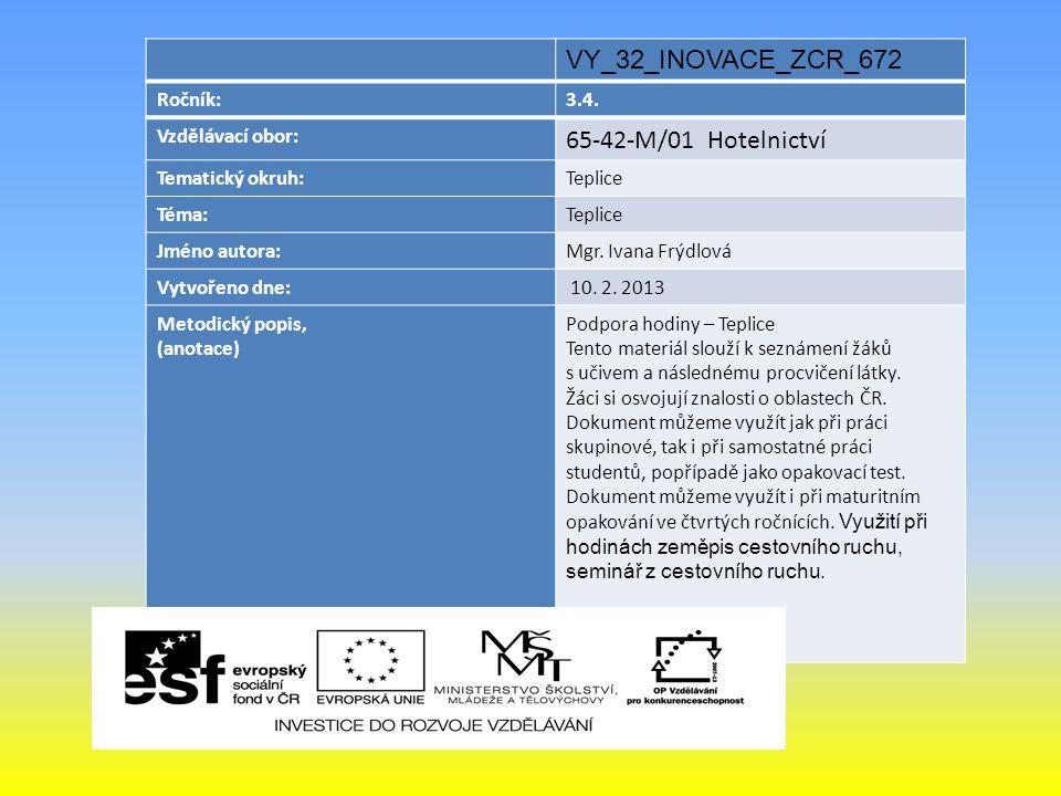 VY_32_INOVACE_ZCR_672 65-42-M/01 Hotelnictví Ročník: 3.4.