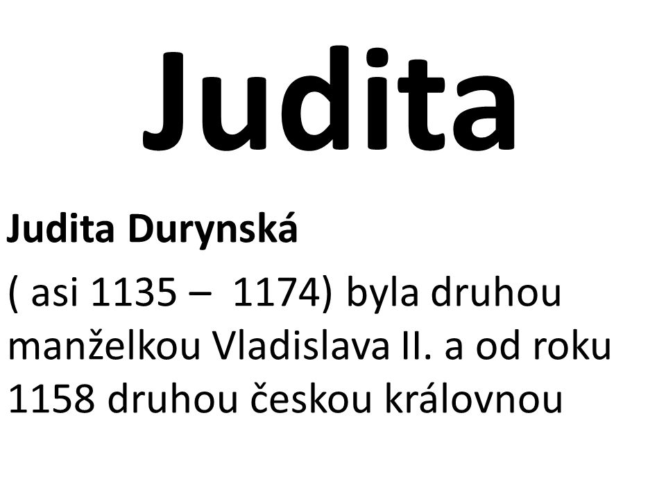 Judita Judita Durynská