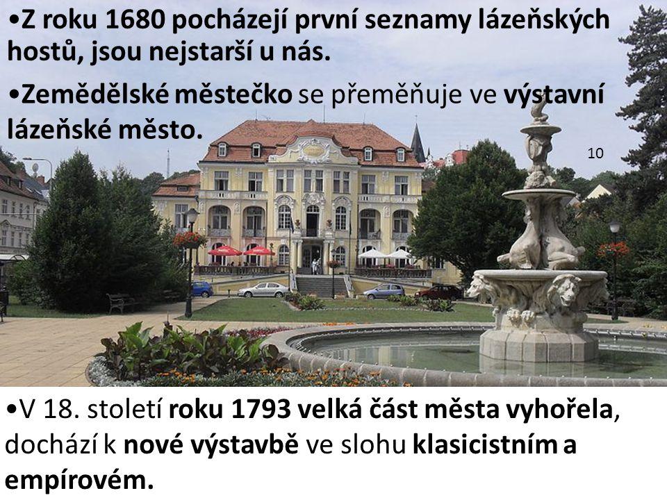 Zemědělské městečko se přeměňuje ve výstavní lázeňské město.