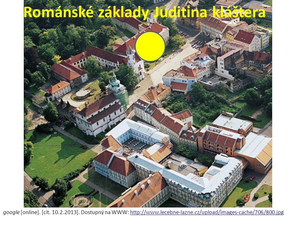 Románské základy Juditina kláštera