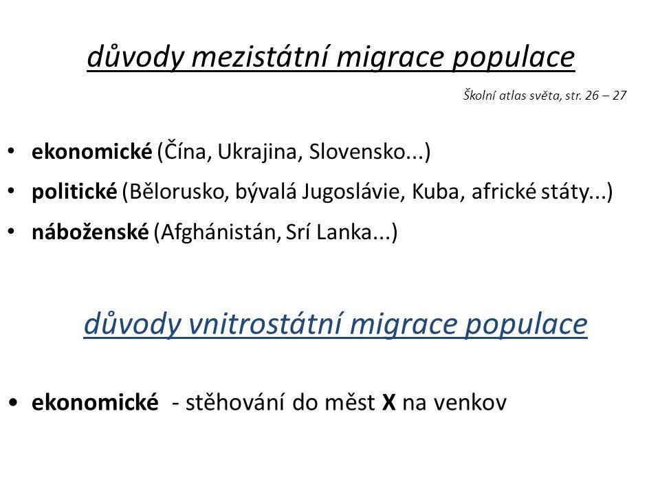důvody mezistátní migrace populace