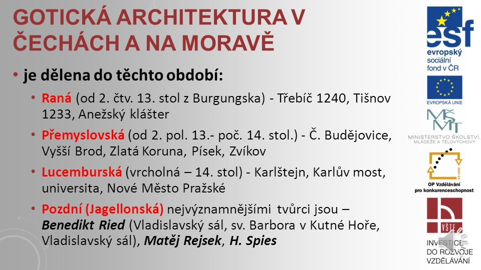 GOTICKÁ ARCHITEKTURA V ČECHÁCH A NA MORAVĚ