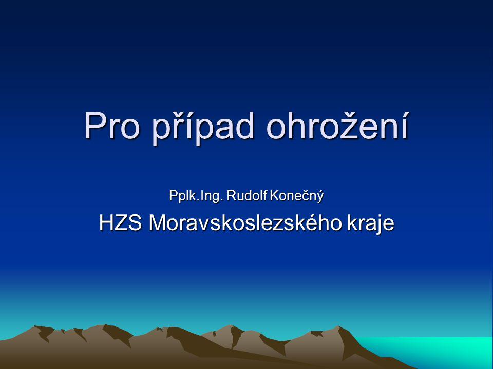 Pplk.Ing. Rudolf Konečný HZS Moravskoslezského kraje