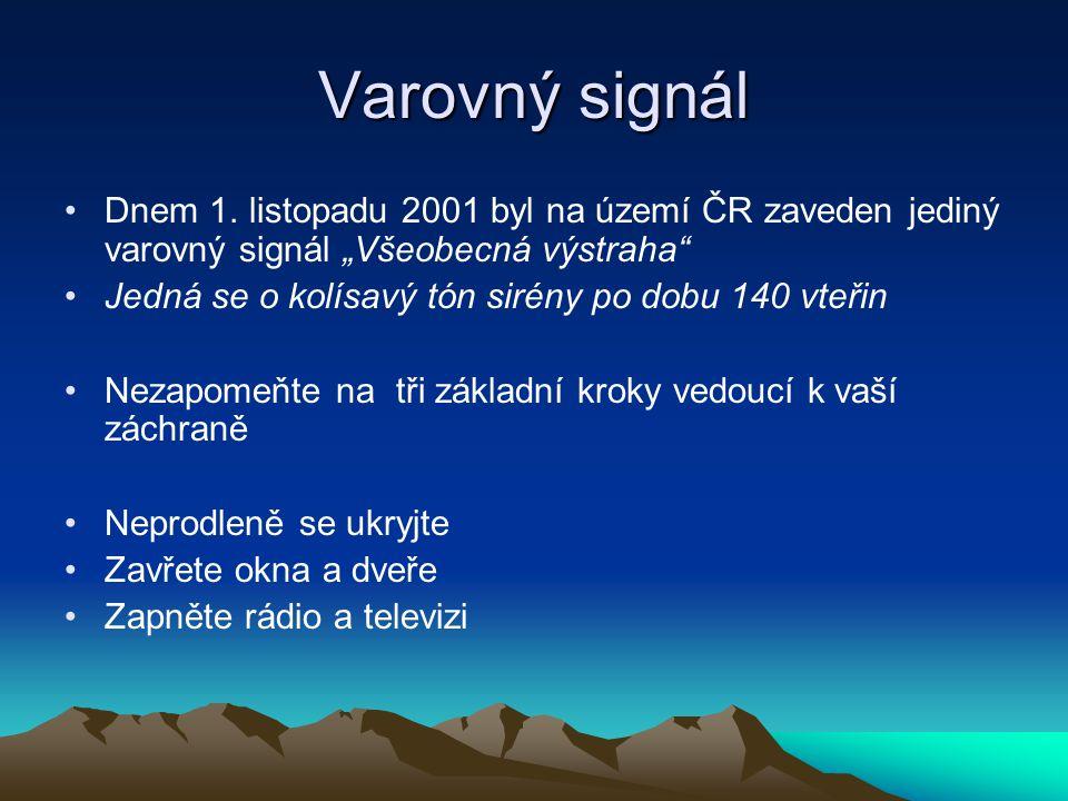 """Varovný signál Dnem 1. listopadu 2001 byl na území ČR zaveden jediný varovný signál """"Všeobecná výstraha"""