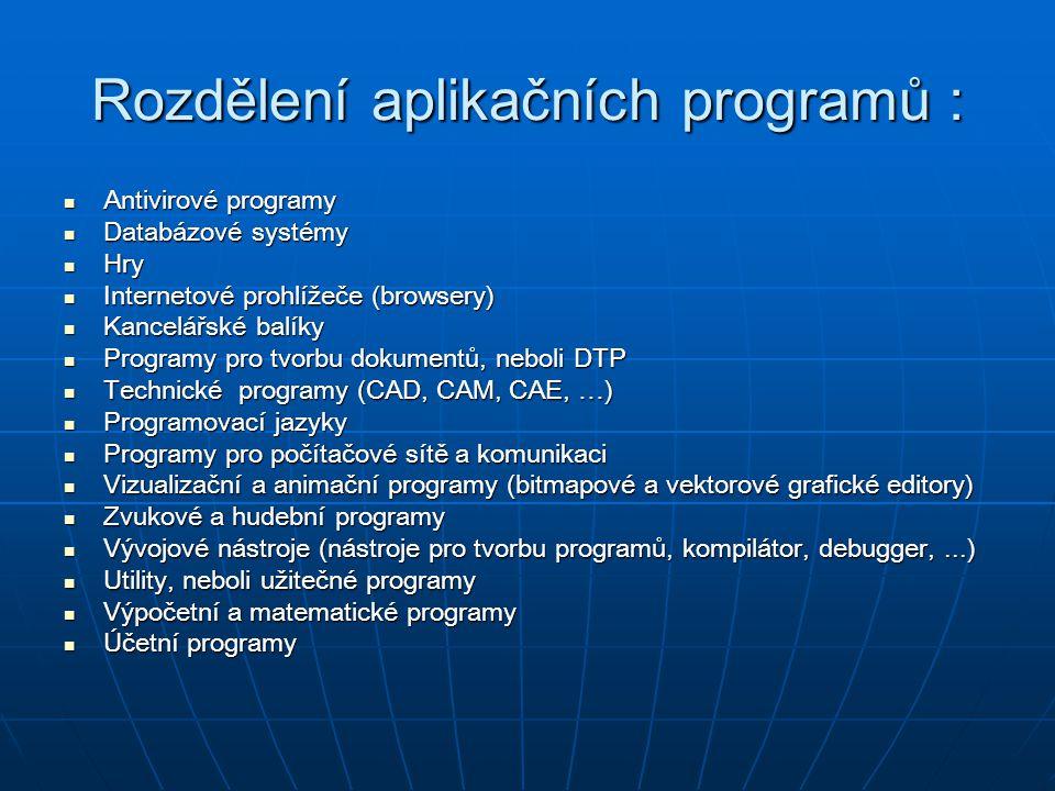 Rozdělení aplikačních programů :