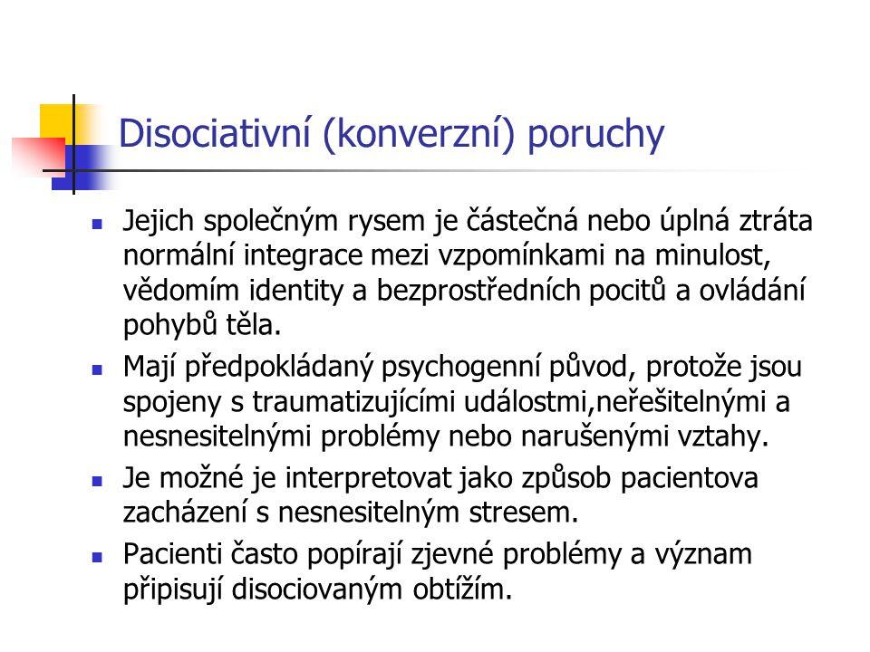 Disociativní (konverzní) poruchy