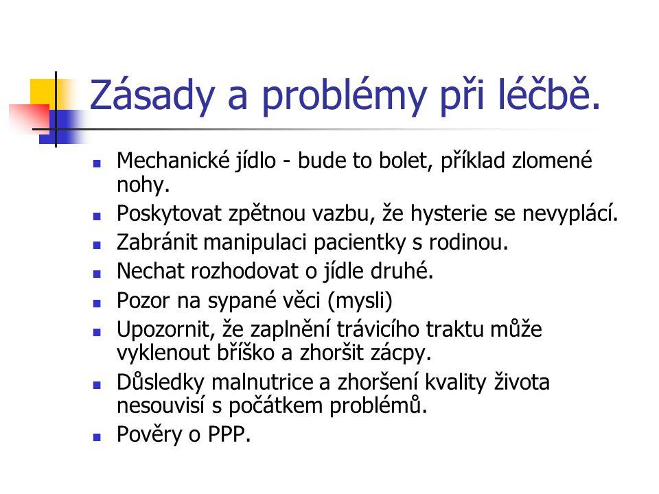 Zásady a problémy při léčbě.