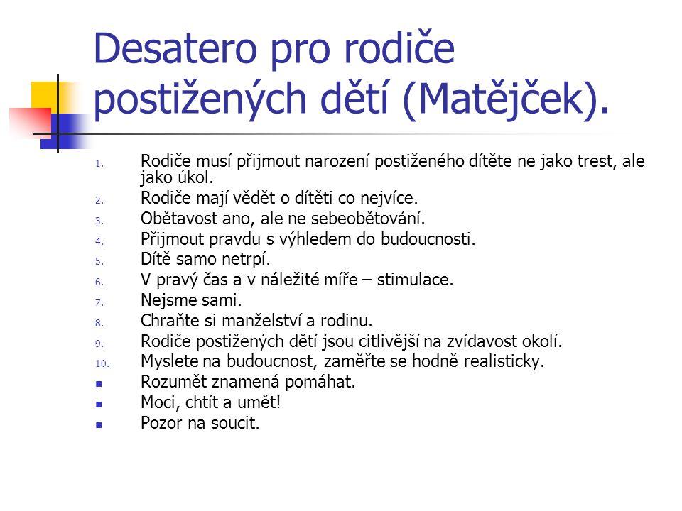 Desatero pro rodiče postižených dětí (Matějček).