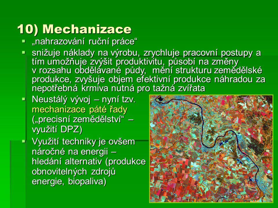 """10) Mechanizace """"nahrazování ruční práce"""