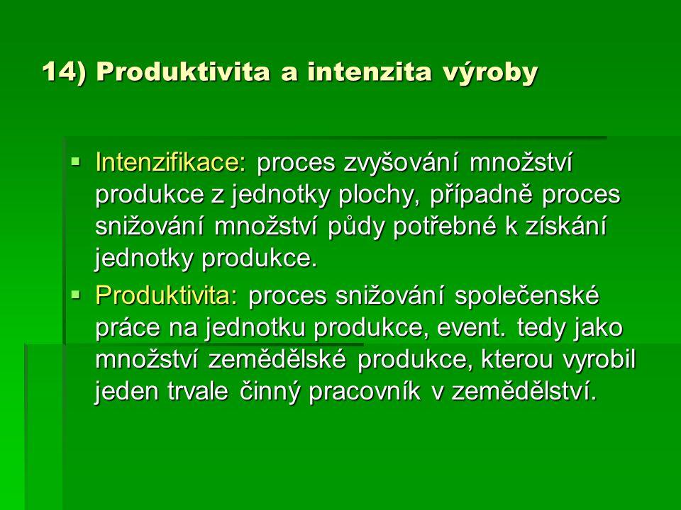 14) Produktivita a intenzita výroby
