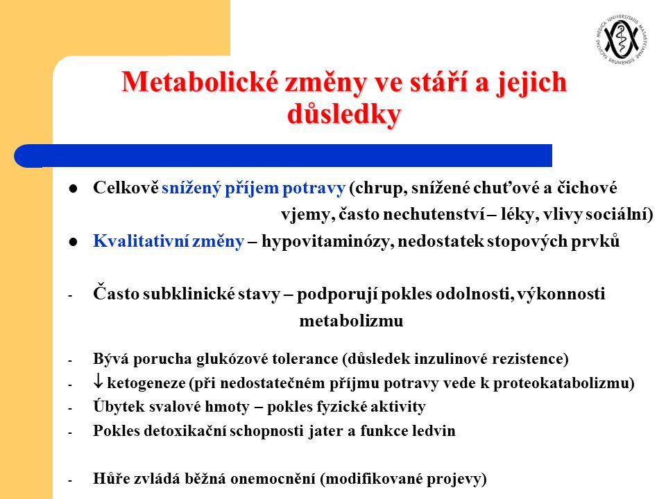 Metabolické změny ve stáří a jejich důsledky