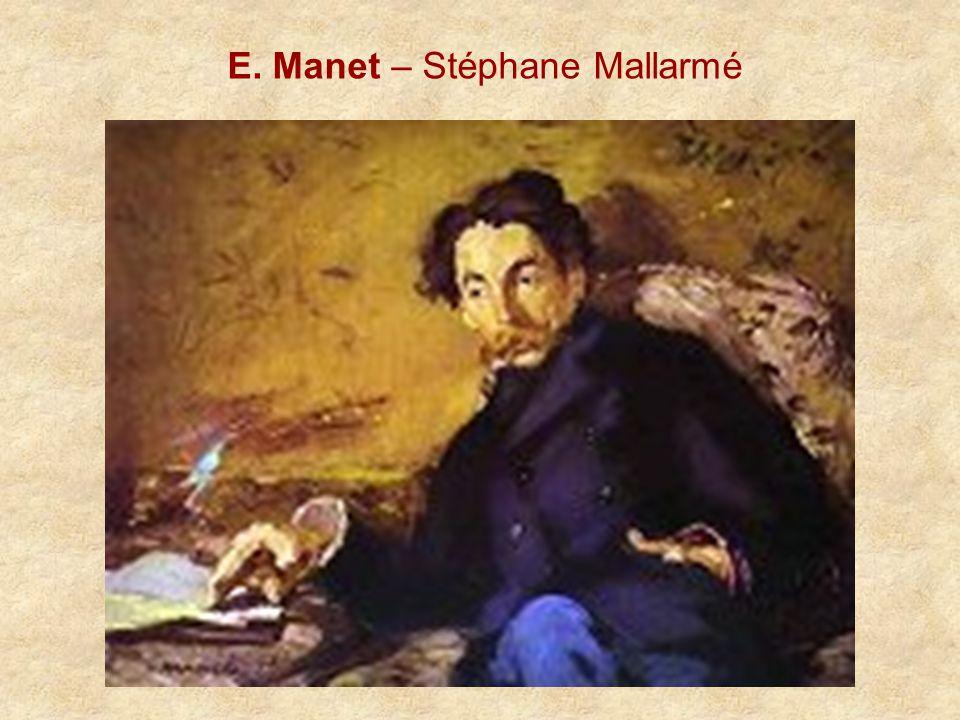 E. Manet – Stéphane Mallarmé