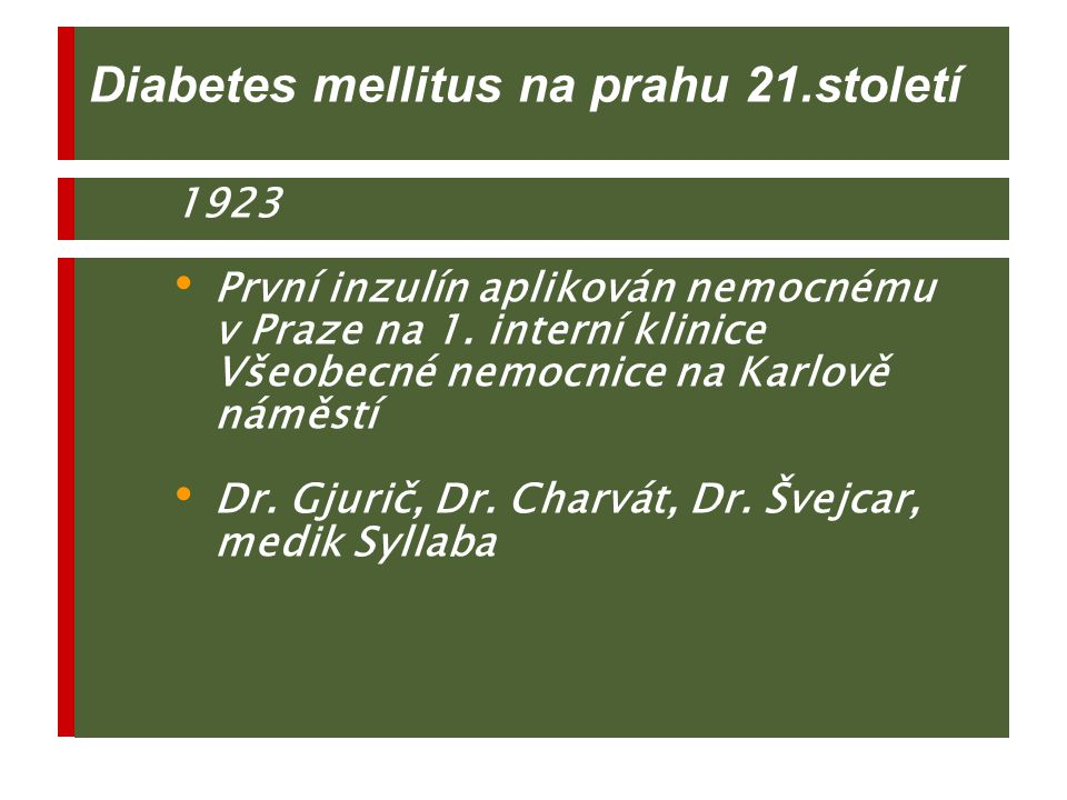 Diabetes mellitus na prahu 21.století
