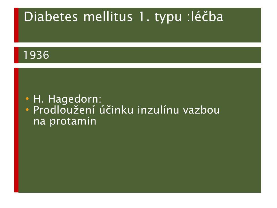 Diabetes mellitus 1. typu :léčba