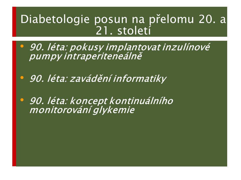 Diabetologie posun na přelomu 20. a 21. století
