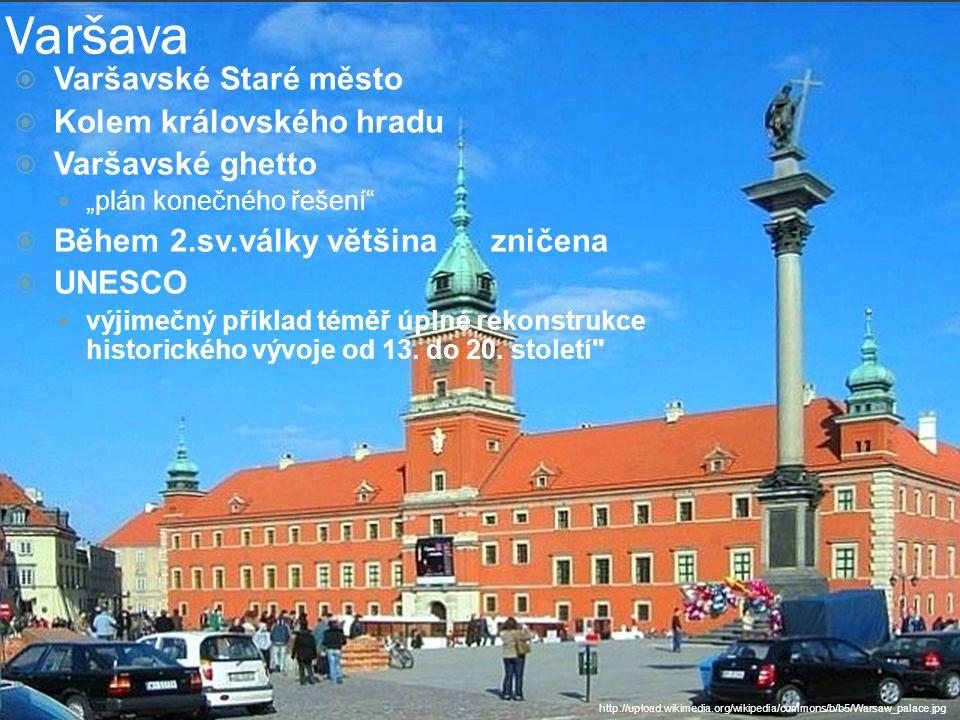 Varšava Varšavské Staré město Kolem královského hradu Varšavské ghetto