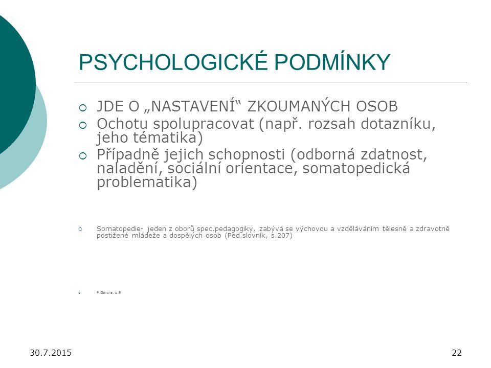 PSYCHOLOGICKÉ PODMÍNKY