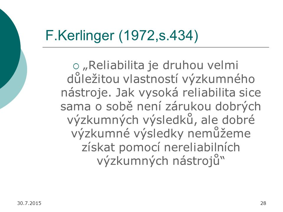 F.Kerlinger (1972,s.434)
