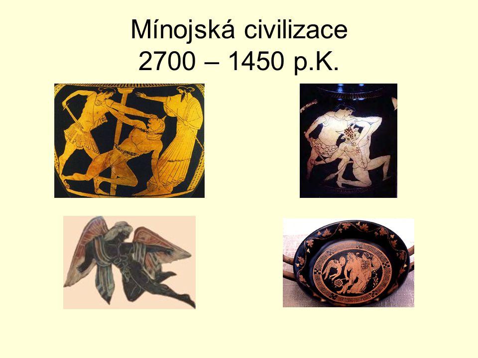 Mínojská civilizace 2700 – 1450 p.K.