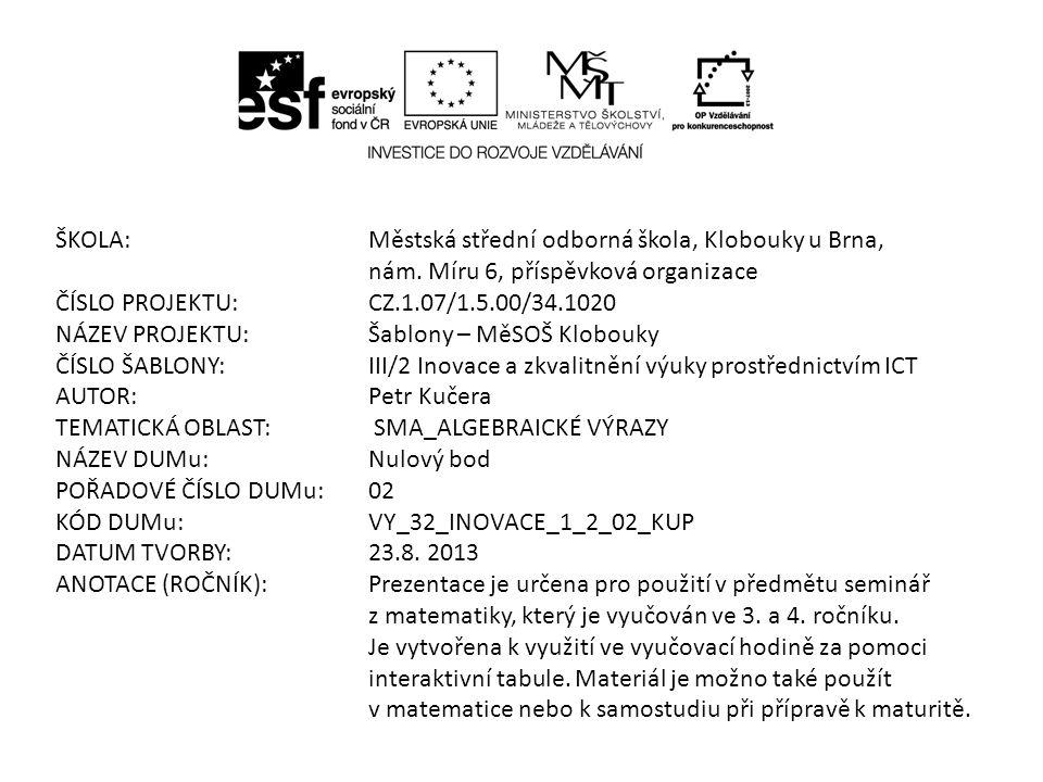 ŠKOLA: Městská střední odborná škola, Klobouky u Brna,