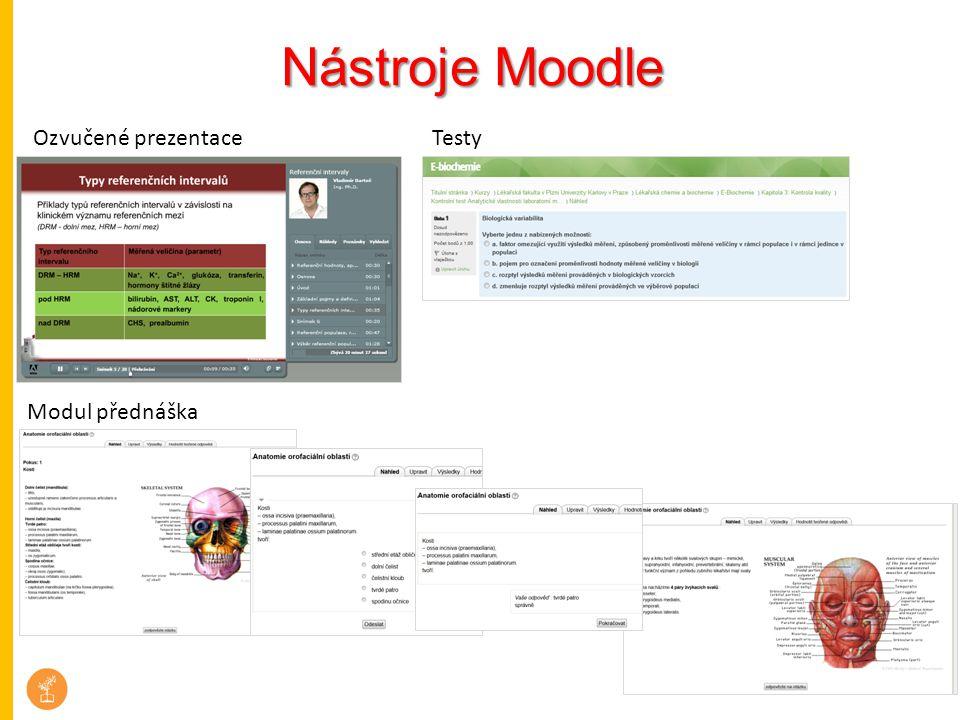Nástroje Moodle Ozvučené prezentace Testy Modul přednáška