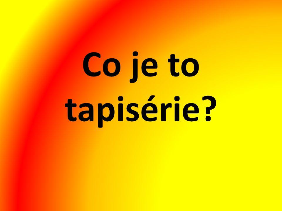 Co je to tapisérie