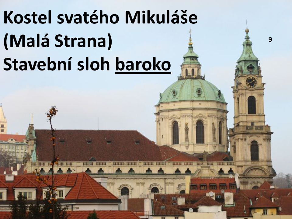 Kostel svatého Mikuláše (Malá Strana) Stavební sloh baroko
