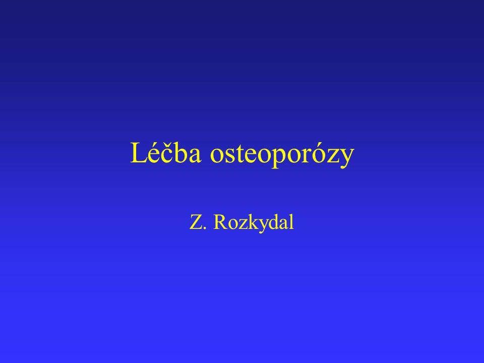 Léčba osteoporózy Z. Rozkydal