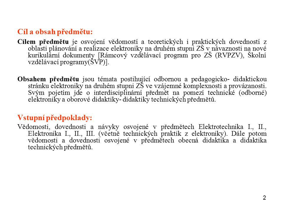 Cíl a obsah předmětu: Vstupní předpoklady: