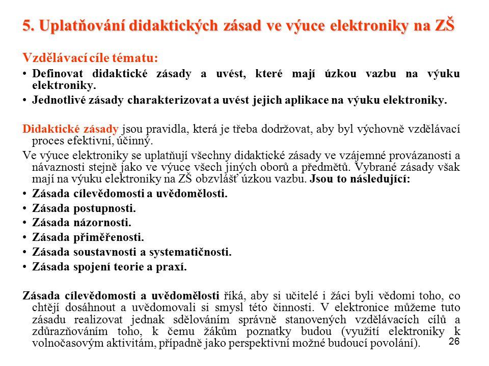 5. Uplatňování didaktických zásad ve výuce elektroniky na ZŠ