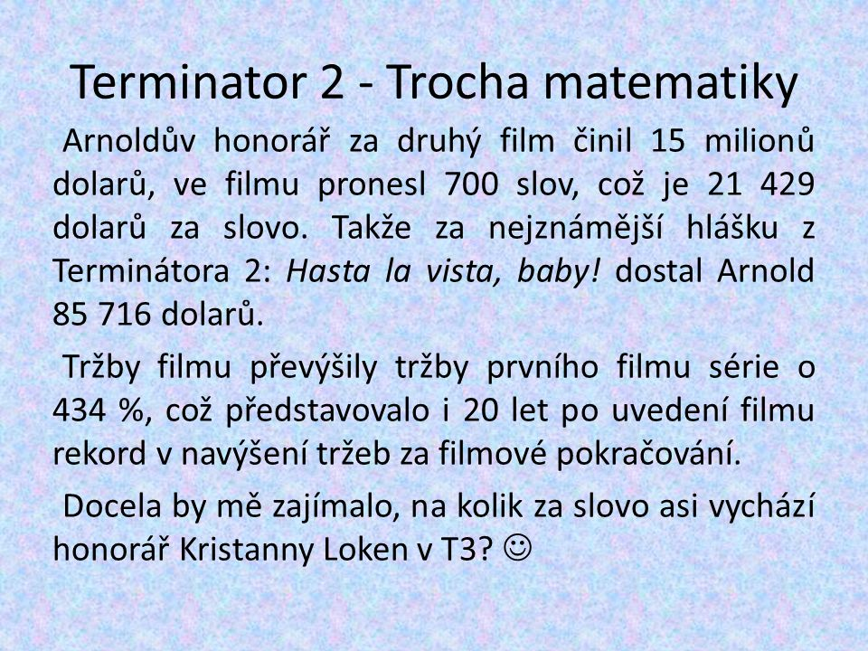 Terminator 2 - Trocha matematiky