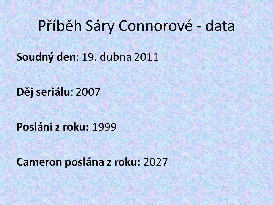 Příběh Sáry Connorové - data