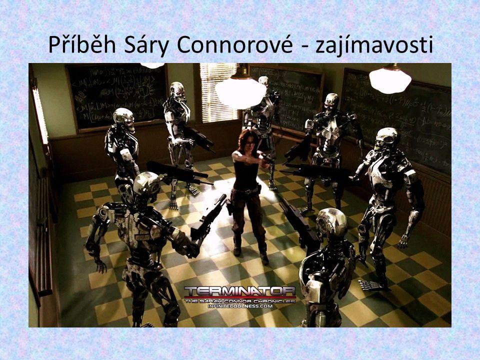 Příběh Sáry Connorové - zajímavosti