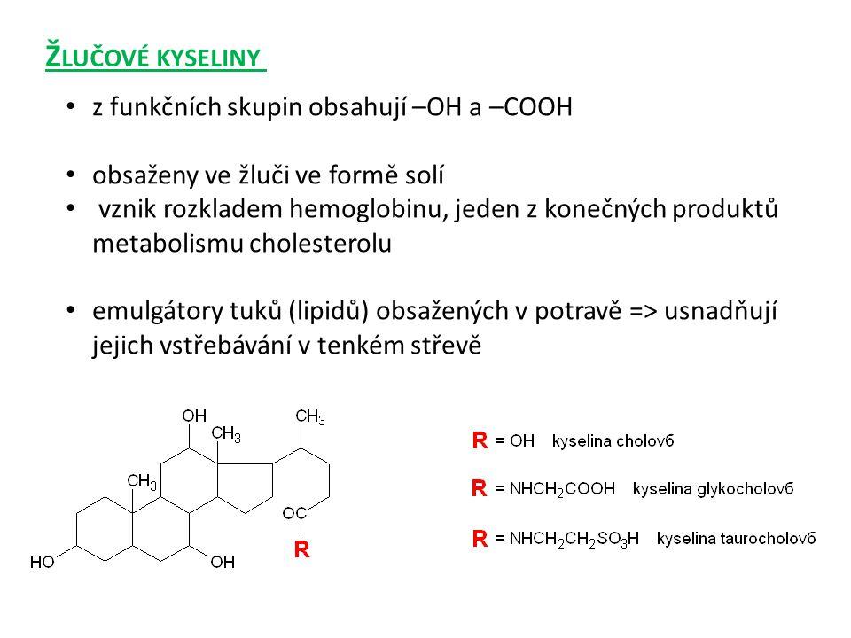 Žlučové kyseliny z funkčních skupin obsahují –OH a –COOH