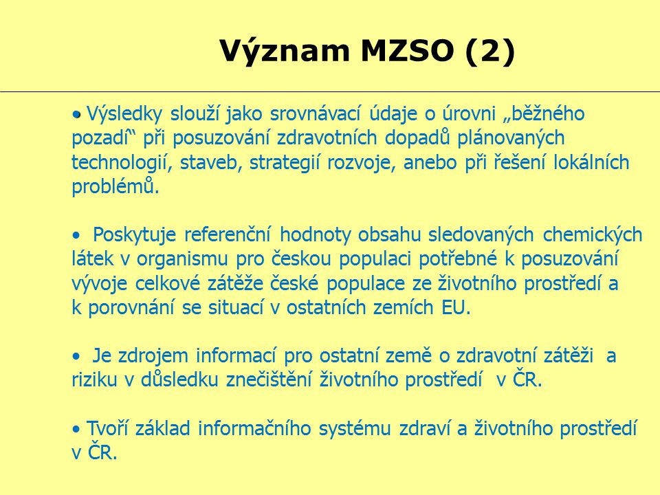 Význam MZSO (2)