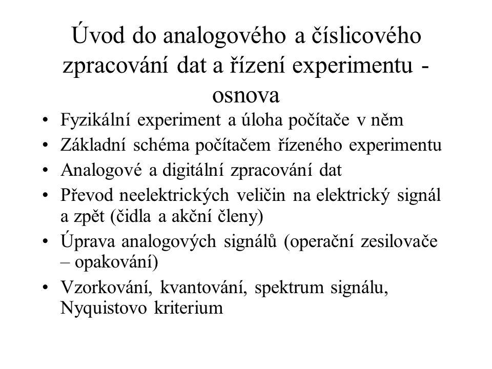 Úvod do analogového a číslicového zpracování dat a řízení experimentu - osnova