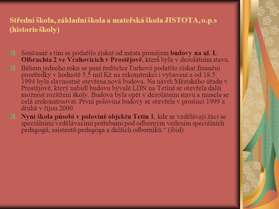 Střední škola, základní škola a mateřská škola JISTOTA, o. p