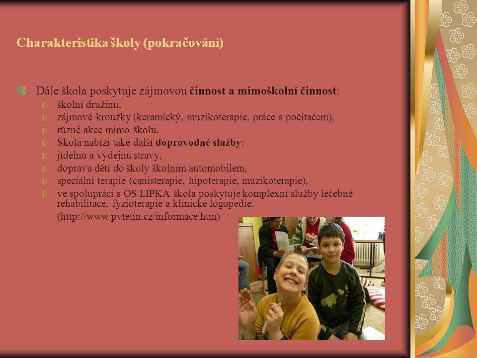 Charakteristika školy (pokračování)