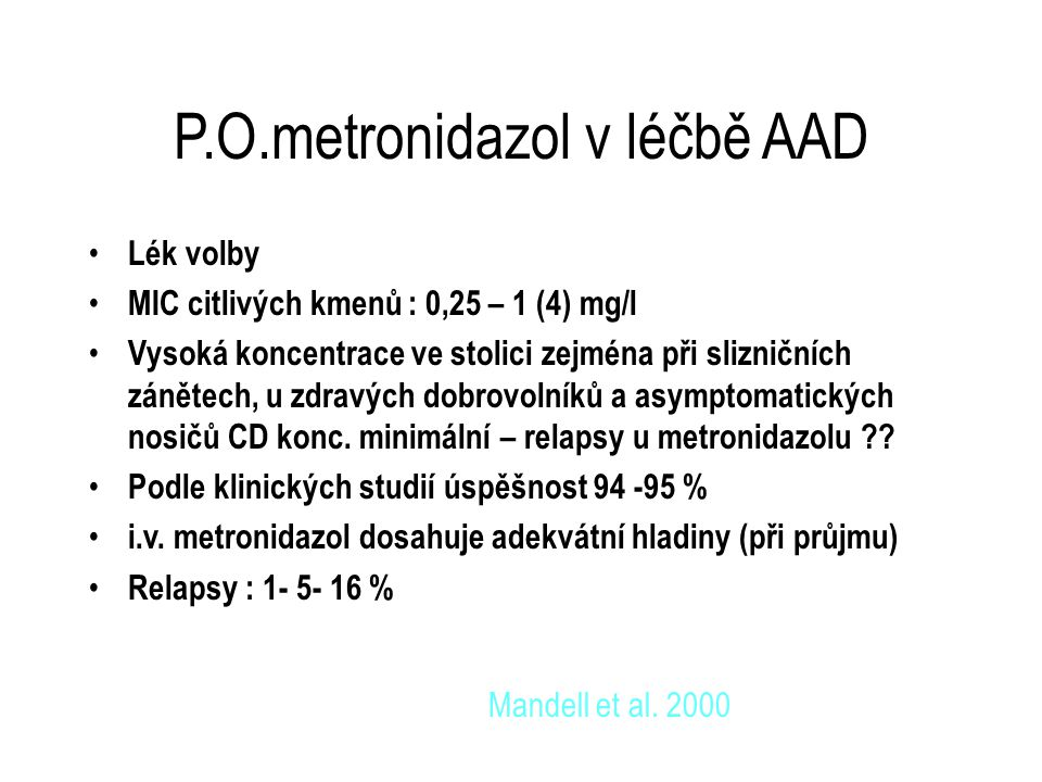 P.O.metronidazol v léčbě AAD