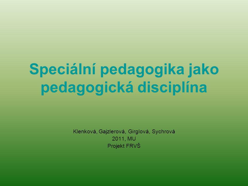 Speciální pedagogika jako pedagogická disciplína