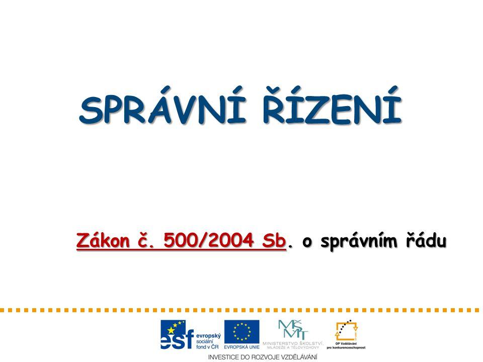 Zákon č. 500/2004 Sb. o správním řádu