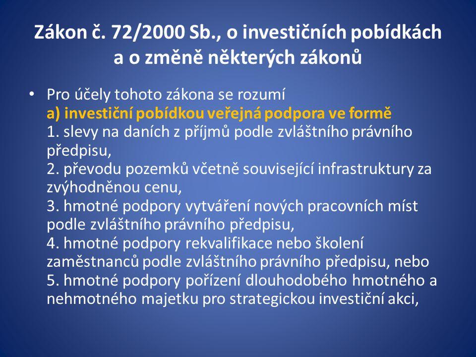 Zákon č. 72/2000 Sb., o investičních pobídkách a o změně některých zákonů