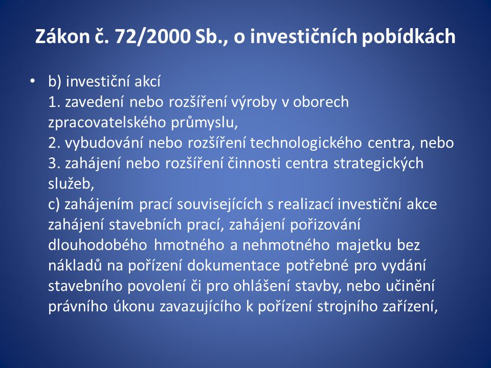 Zákon č. 72/2000 Sb., o investičních pobídkách