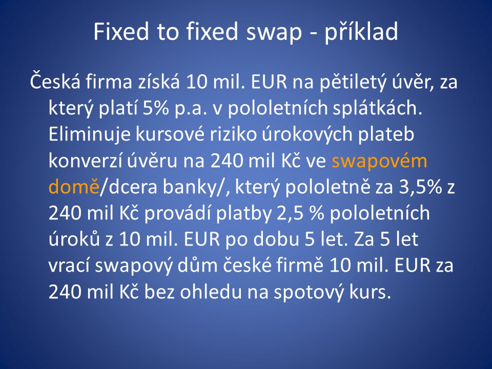 Fixed to fixed swap - příklad