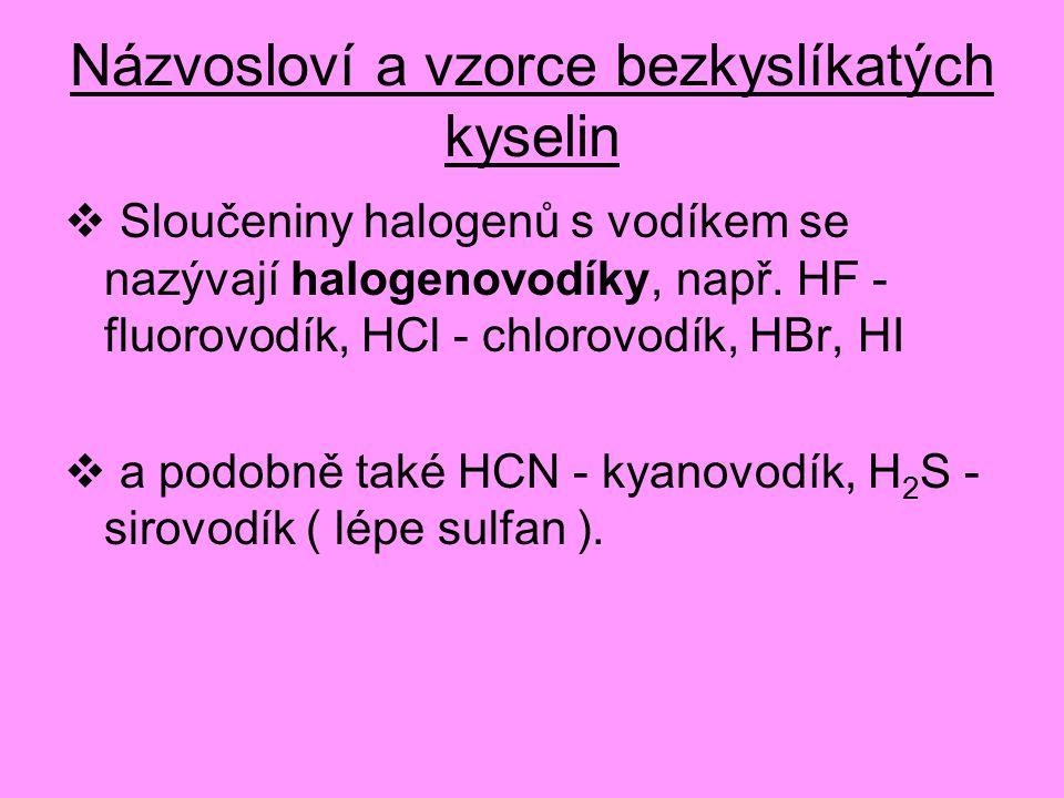Názvosloví a vzorce bezkyslíkatých kyselin