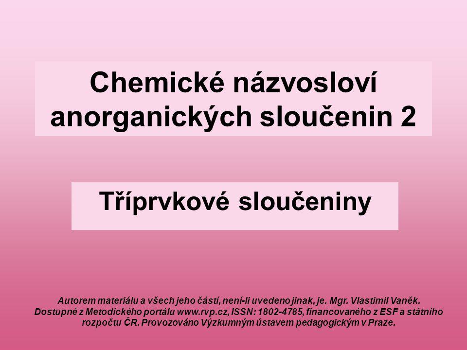 Chemické názvosloví anorganických sloučenin 2
