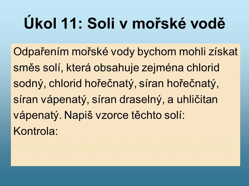 Úkol 11: Soli v mořské vodě