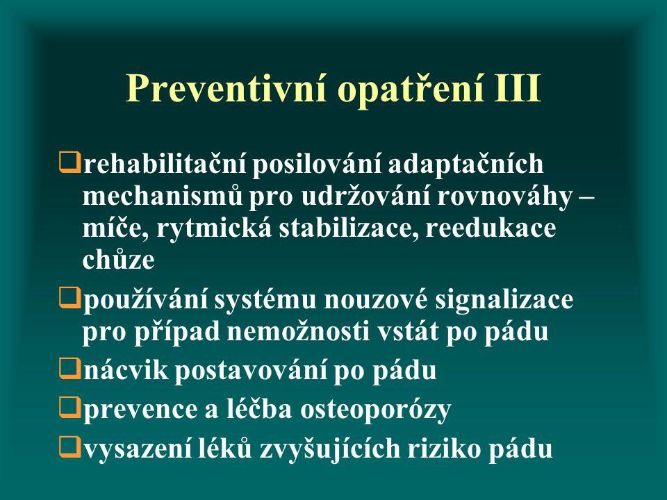 Preventivní opatření III