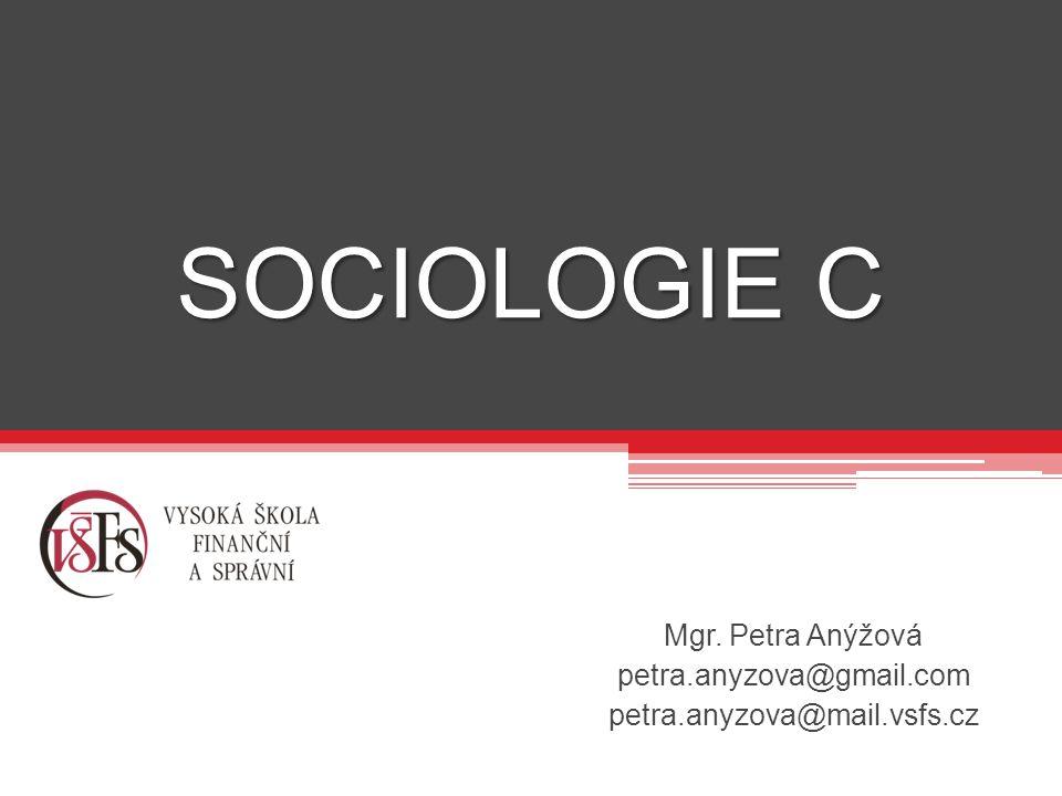 Mgr. Petra Anýžová petra.anyzova@gmail.com petra.anyzova@mail.vsfs.cz
